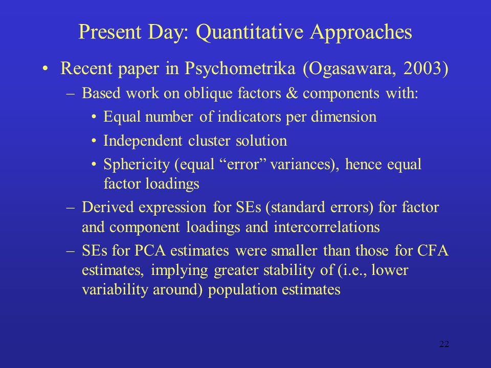 Present Day: Quantitative Approaches