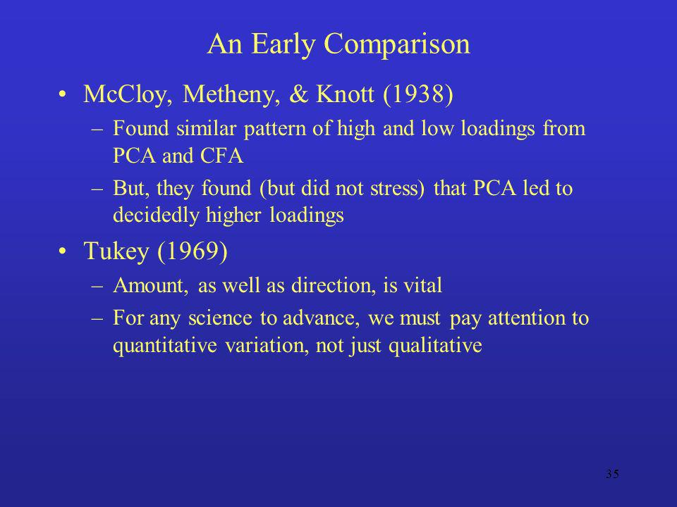 An Early Comparison McCloy, Metheny, & Knott (1938) Tukey (1969)