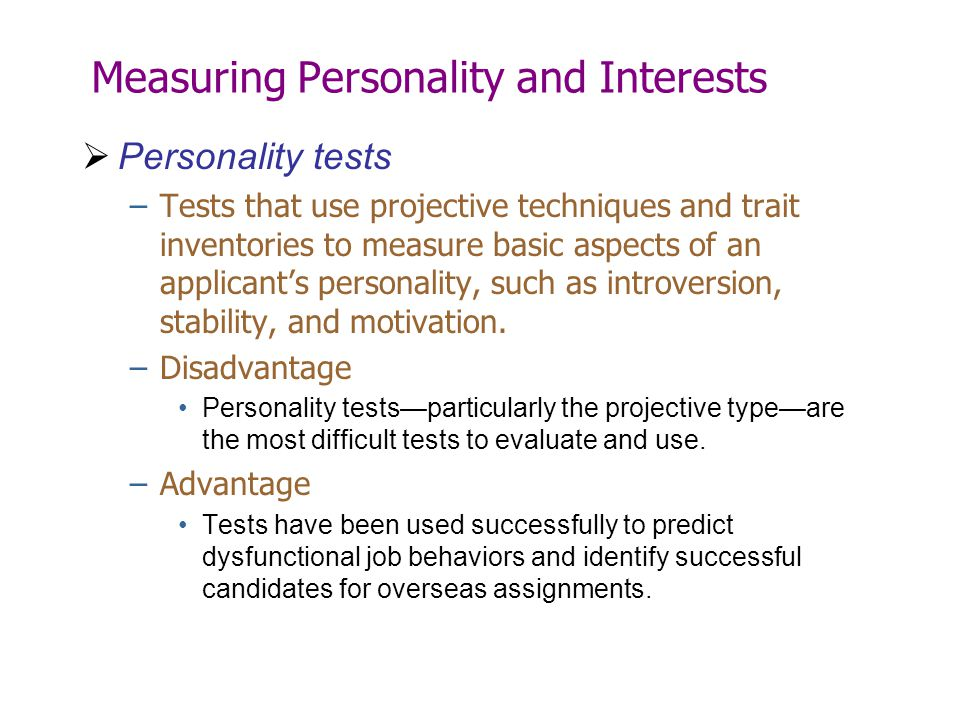 Measuring Personality and Interests