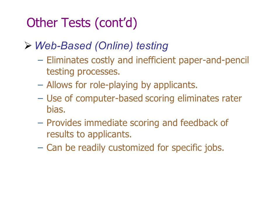 Other Tests (cont'd) Web-Based (Online) testing