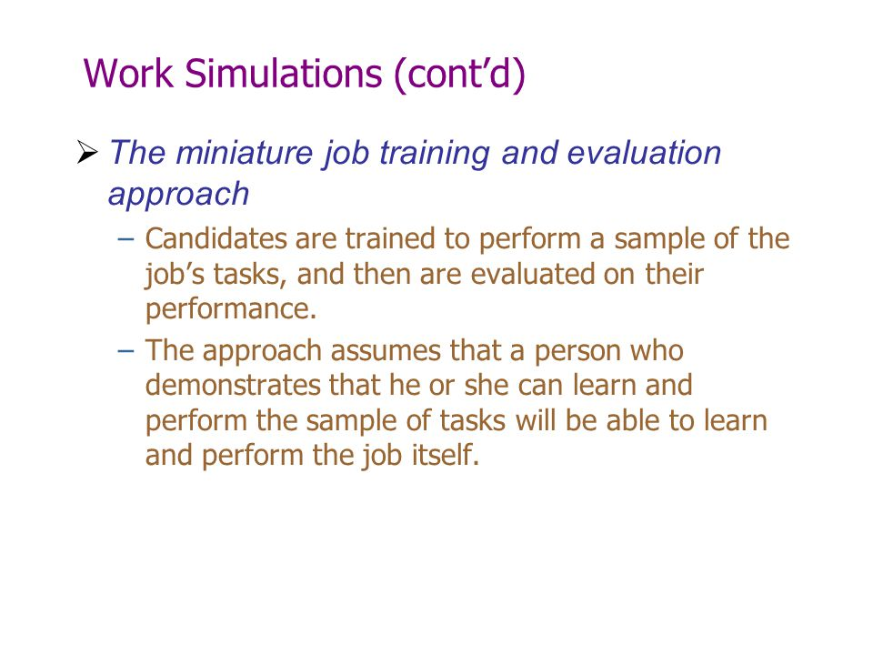 Work Simulations (cont'd)
