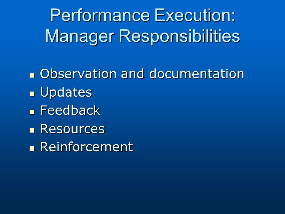 Performance Execution: Manager Responsibilities