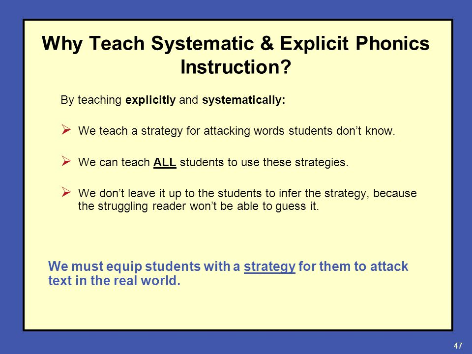 Systematic Explicit Phonics Instruction For Reading And