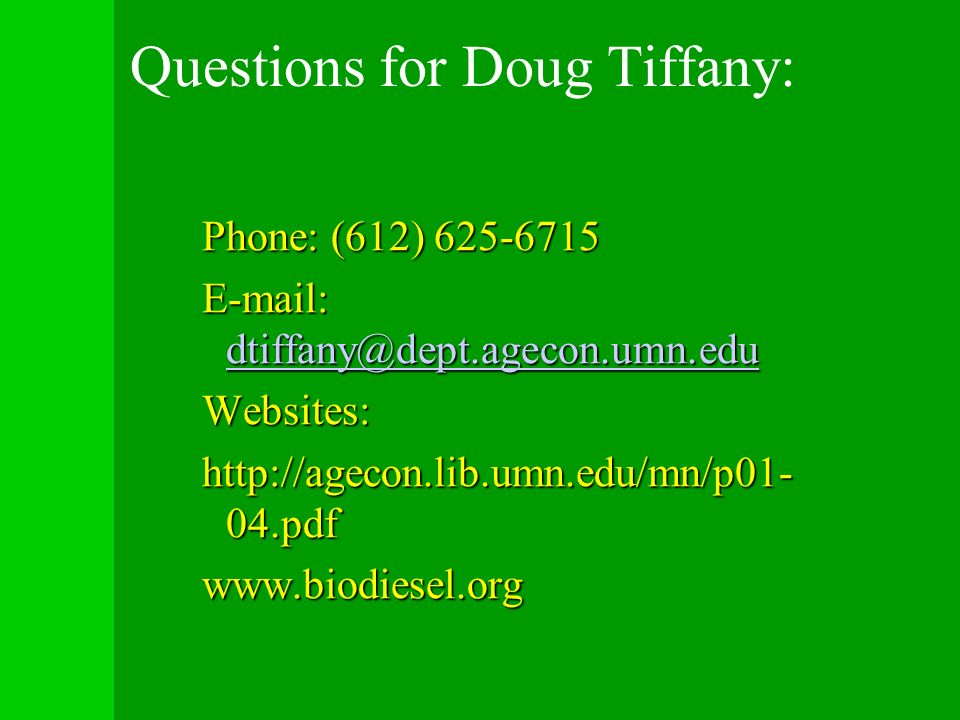 Questions for Doug Tiffany: