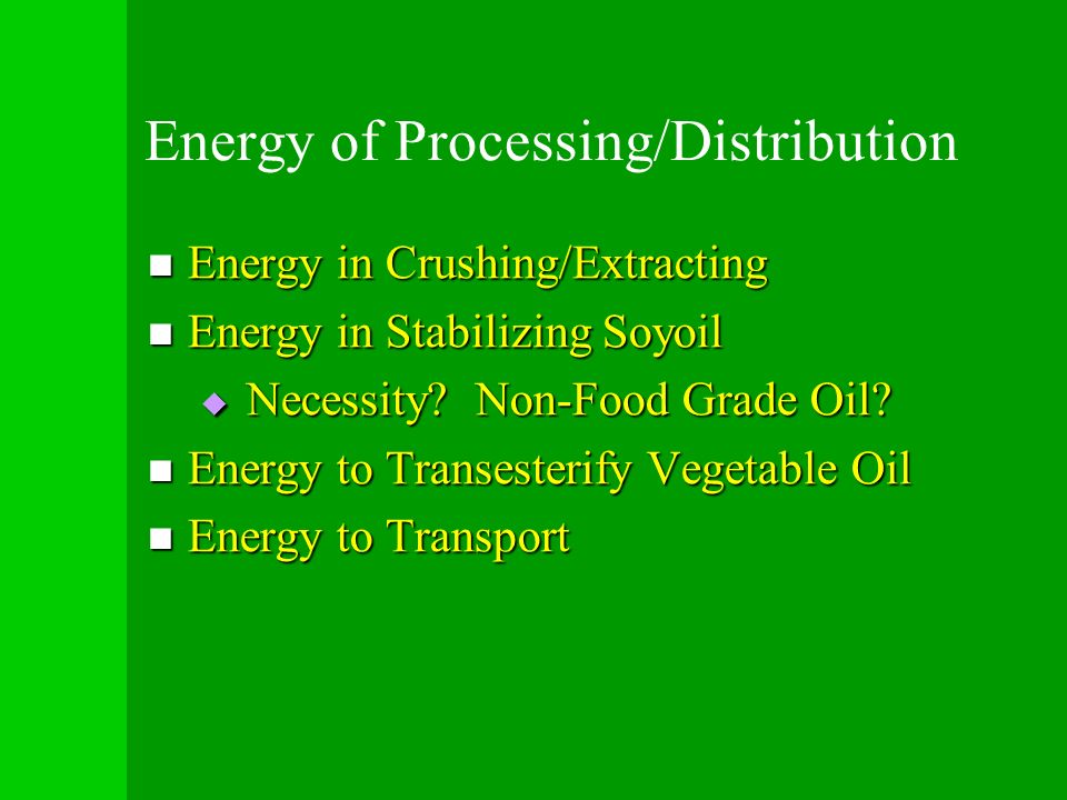 Energy of Processing/Distribution
