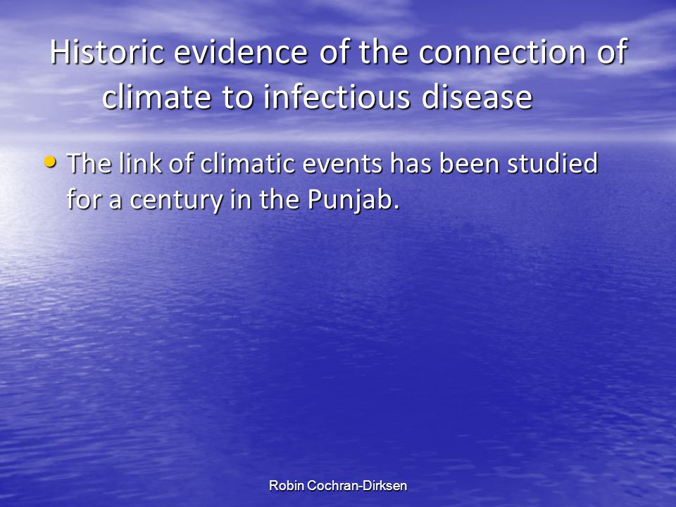 Historic evidence of the connection of climate to infectious disease