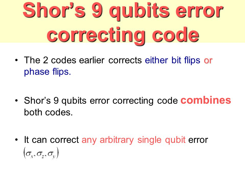 Shor's 9 qubits error correcting code