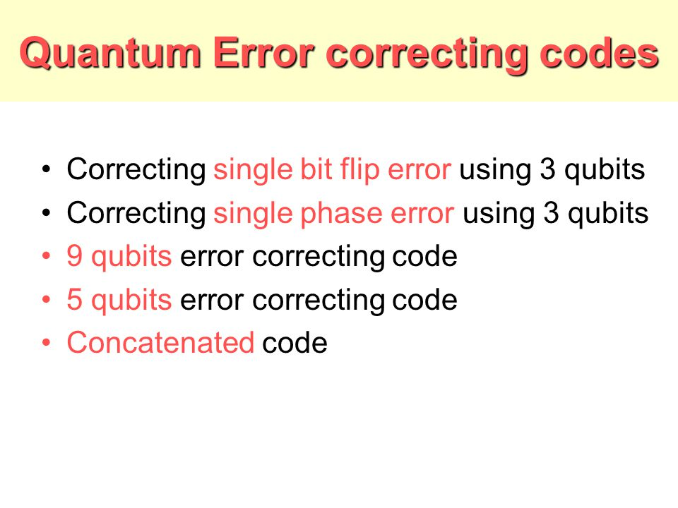 Quantum Error correcting codes