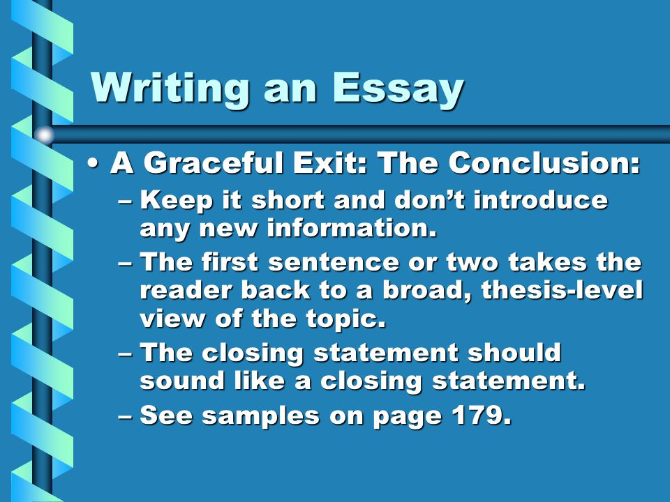writing an essay comm arts i mr wreford ppt  writing an essay a graceful exit the conclusion