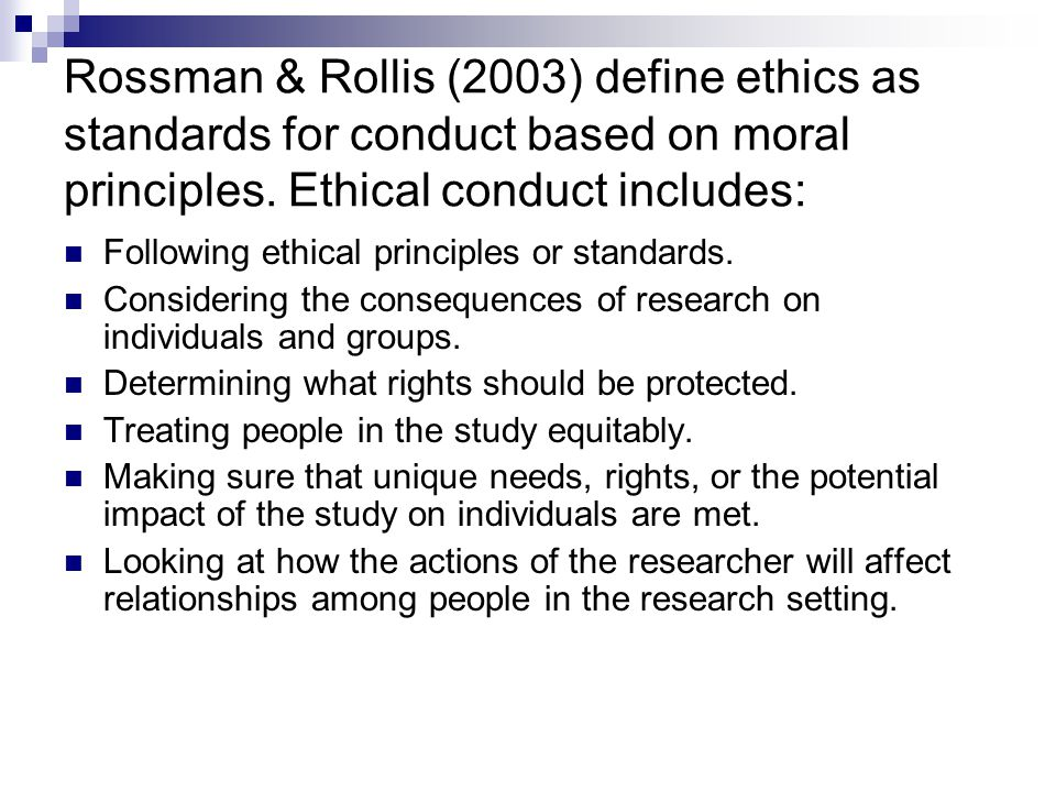 five ethical standards for researchers Start studying chapter 3 learn vocabulary, terms, and more with flashcards, games, and other study tools  results is the necessary starting point for ethical.