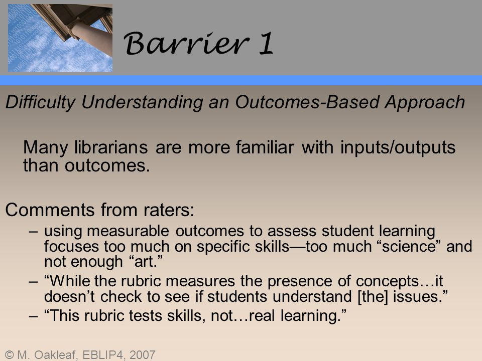 Barrier 1 Difficulty Understanding an Outcomes-Based Approach