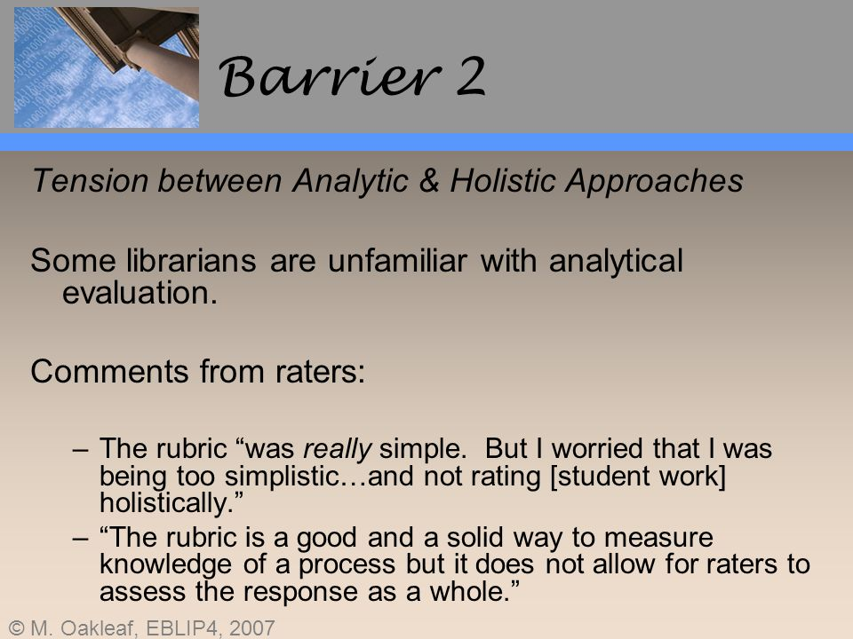 Barrier 2 Tension between Analytic & Holistic Approaches