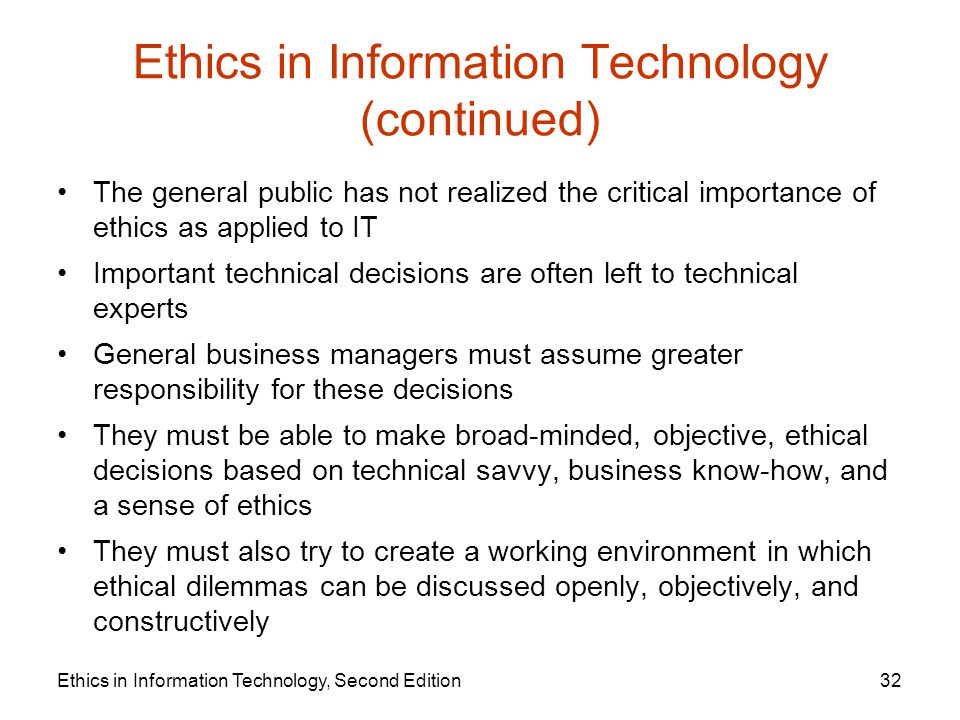 ethics in information technology Ethics and information technology | ethics and information technology is a peer-reviewed journal dedicated to advancing the dialogue between moral philosophy and the field of information and .