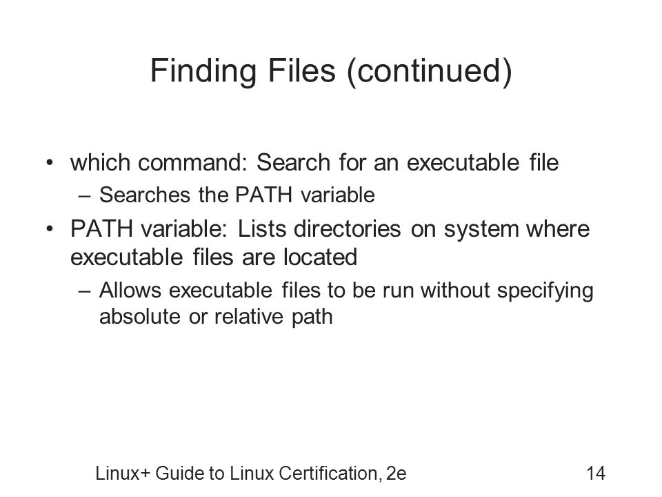 Finding Files (continued)