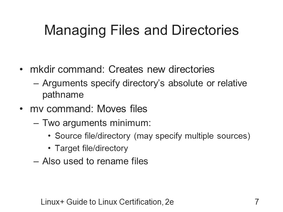 Managing Files and Directories
