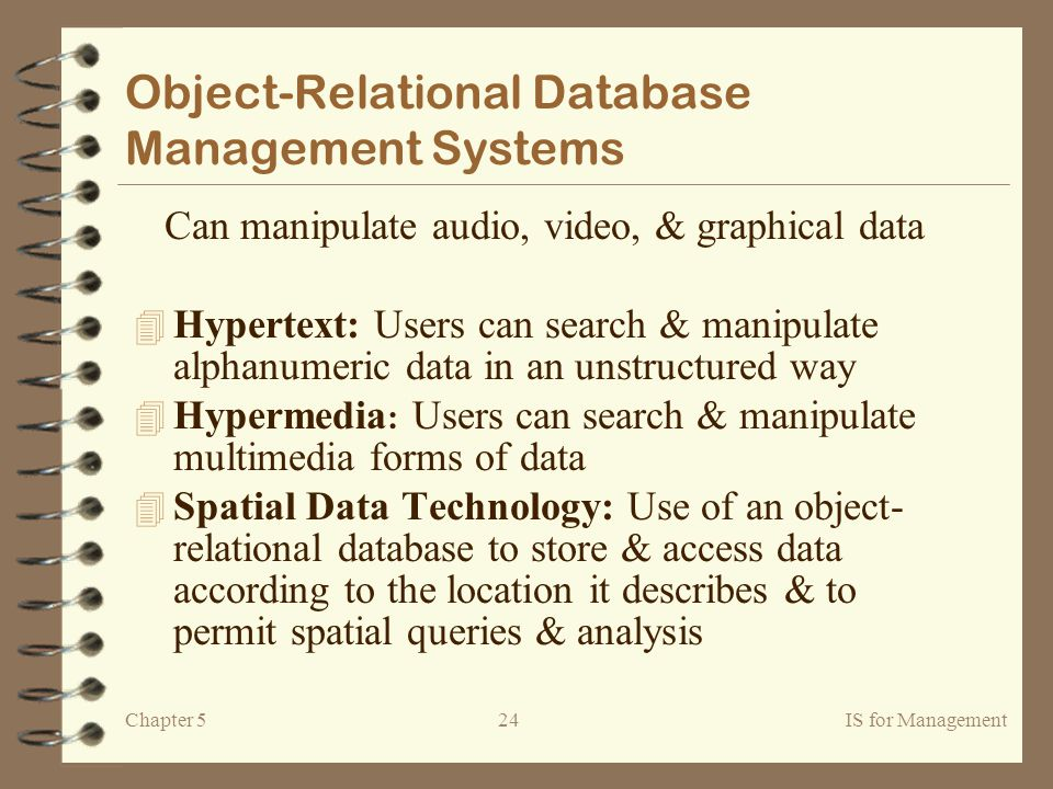 spatial database systems and management of multidimensional discrete data Self managing and always up  spatial data search  (relational +  multidimensional ++   gender text discrete,  dbms allows adding data types  and libraries.