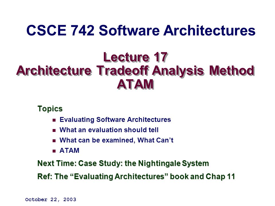 Lecture 17 Architecture Tradeoff Analysis Method ATAM - ppt