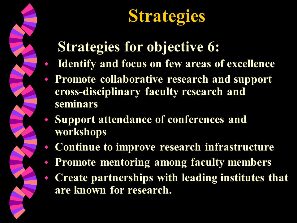 Strategies Strategies for objective 6:
