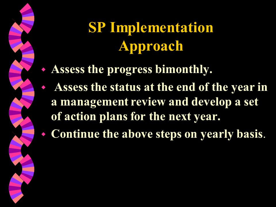 SP Implementation Approach