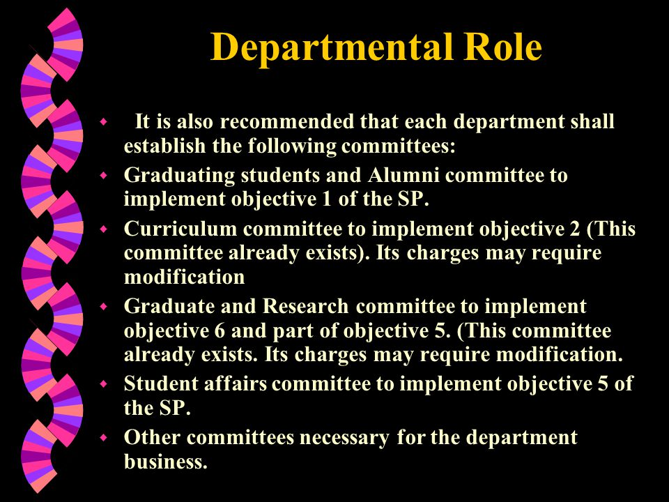 Departmental Role It is also recommended that each department shall establish the following committees: