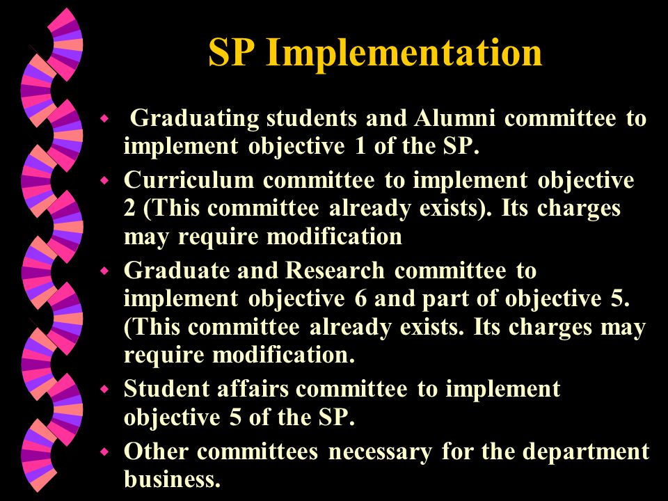 SP Implementation Graduating students and Alumni committee to implement objective 1 of the SP.
