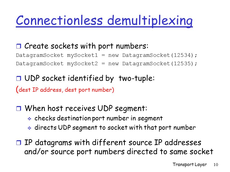 Connectionless demultiplexing