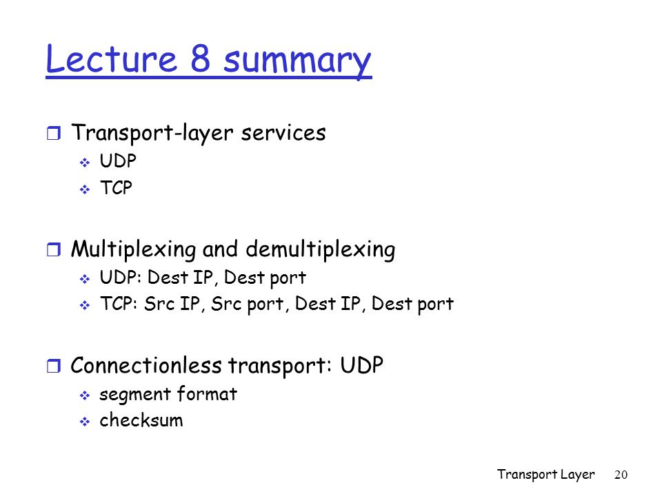 Lecture 8 summary Transport-layer services