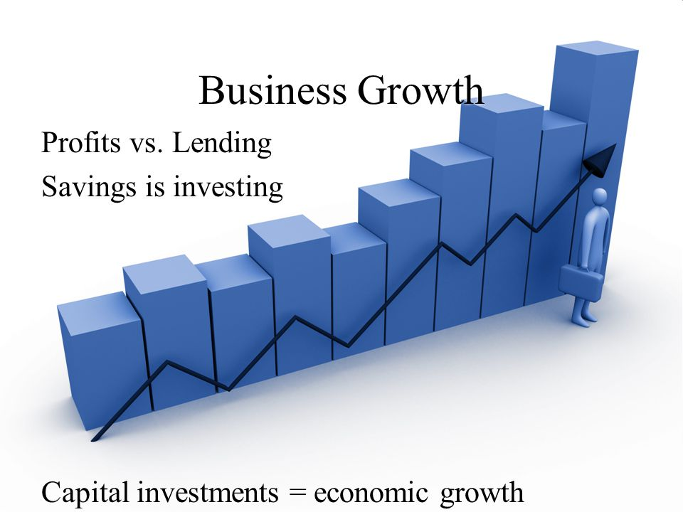 Business Growth Profits vs. Lending Savings is investing