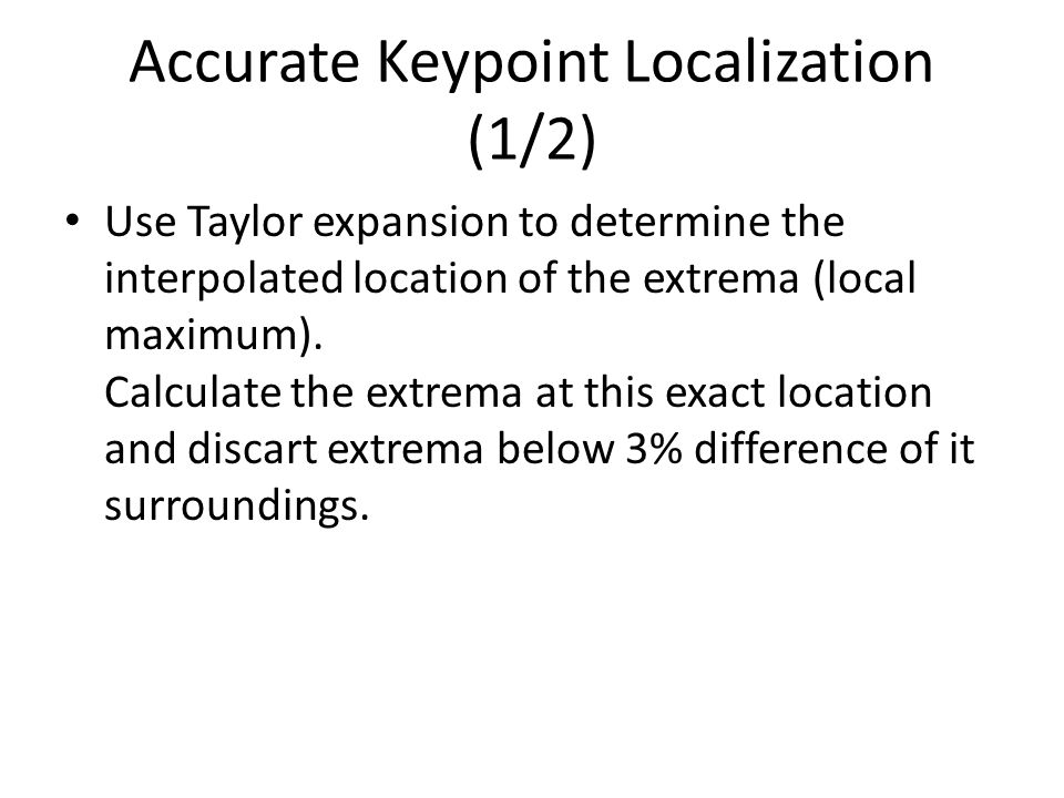 Accurate Keypoint Localization (1/2)