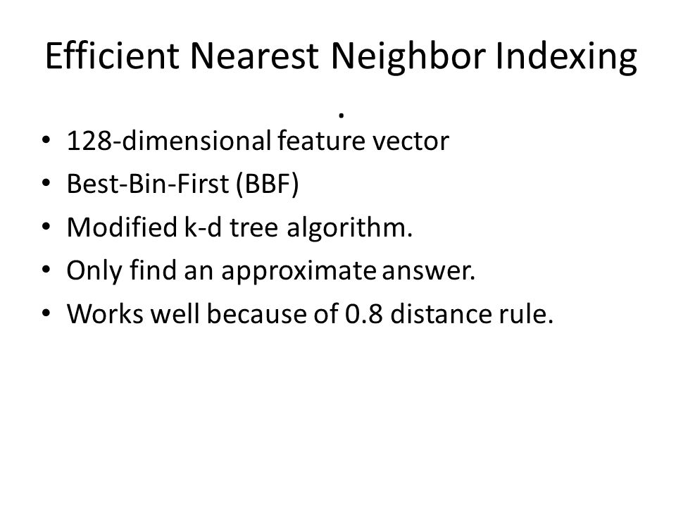 Efficient Nearest Neighbor Indexing .