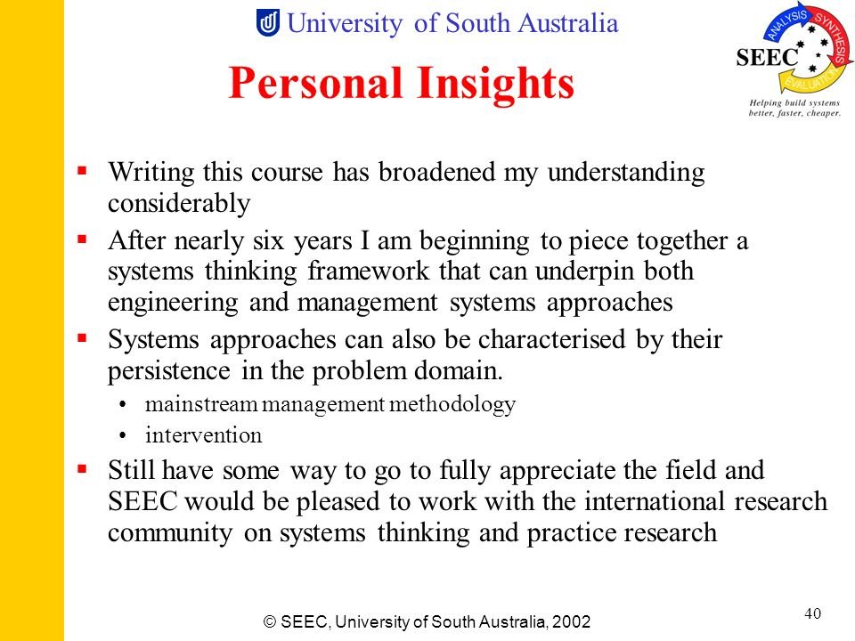Personal InsightsWriting this course has broadened my understanding considerably.