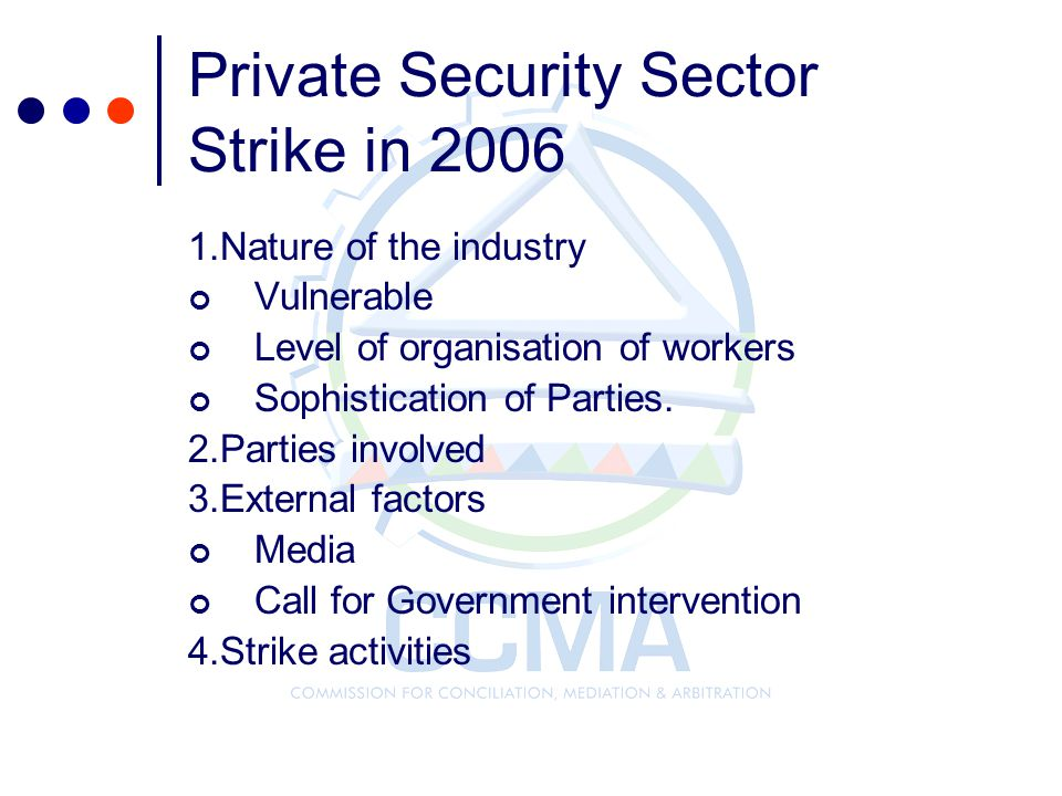 Private Security Sector Strike in 2006