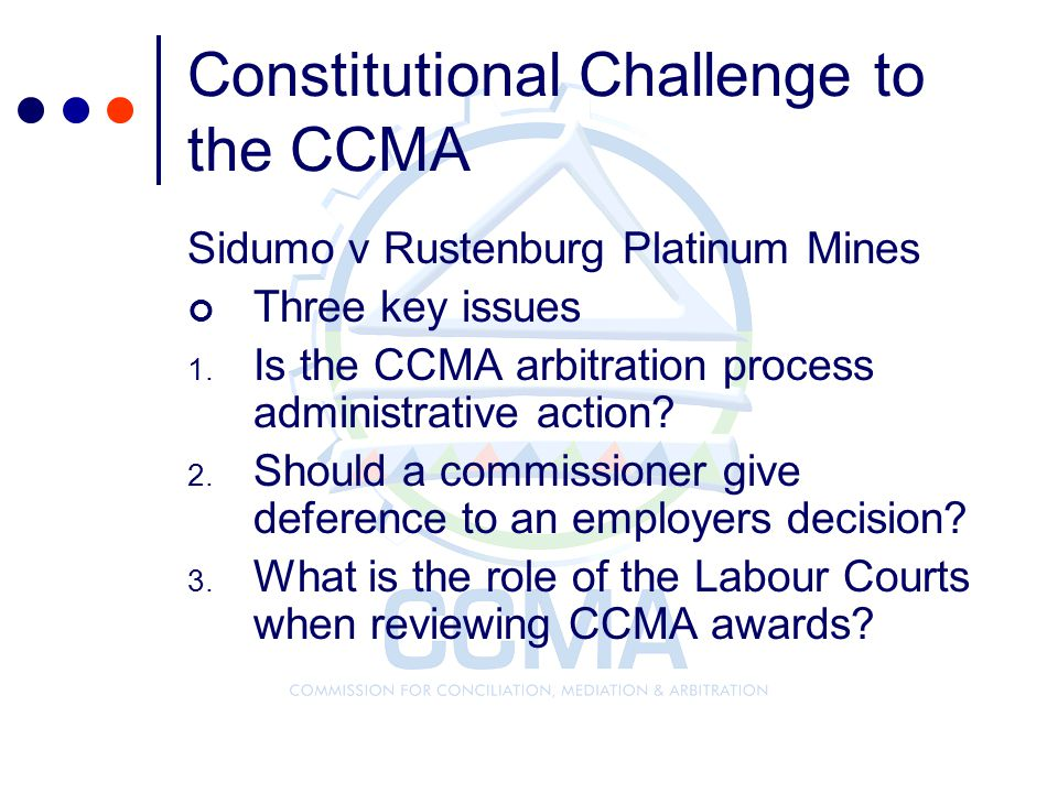 Constitutional Challenge to the CCMA