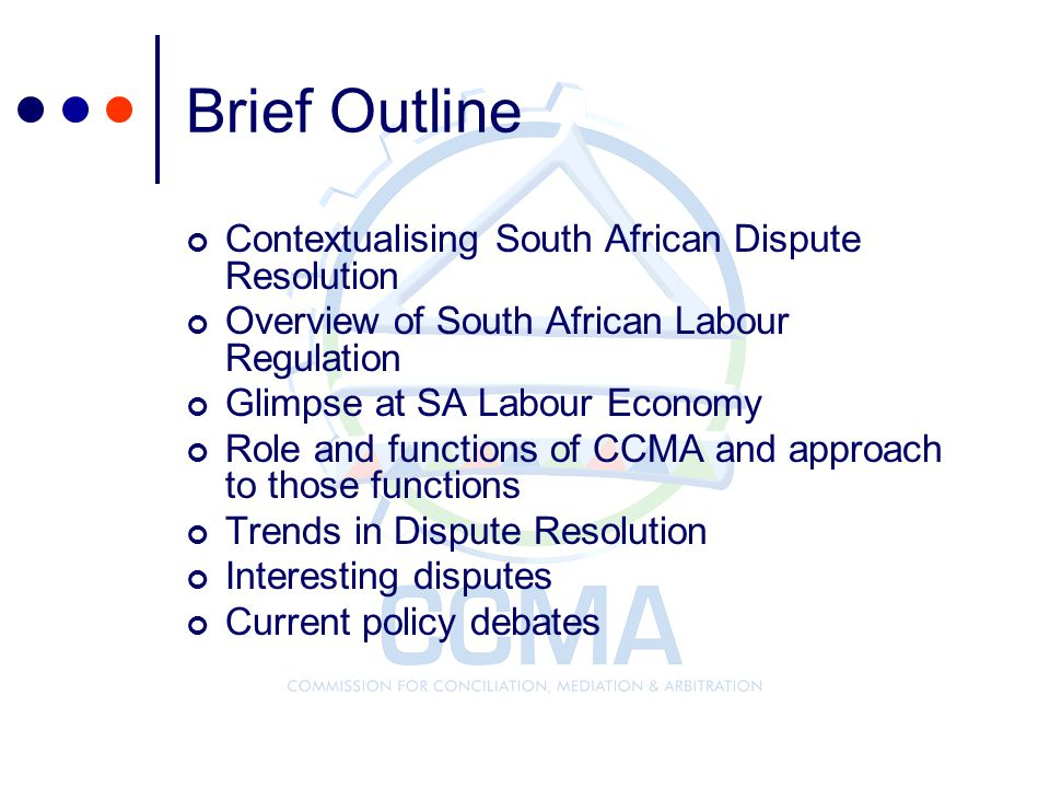 Brief Outline Contextualising South African Dispute Resolution