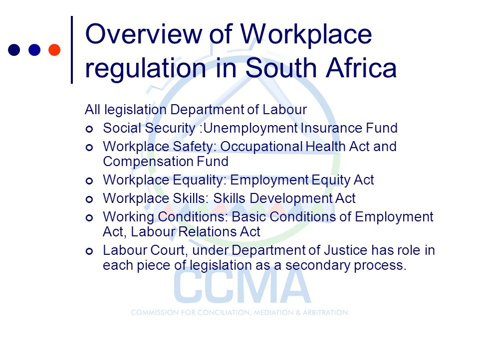 Overview of Workplace regulation in South Africa