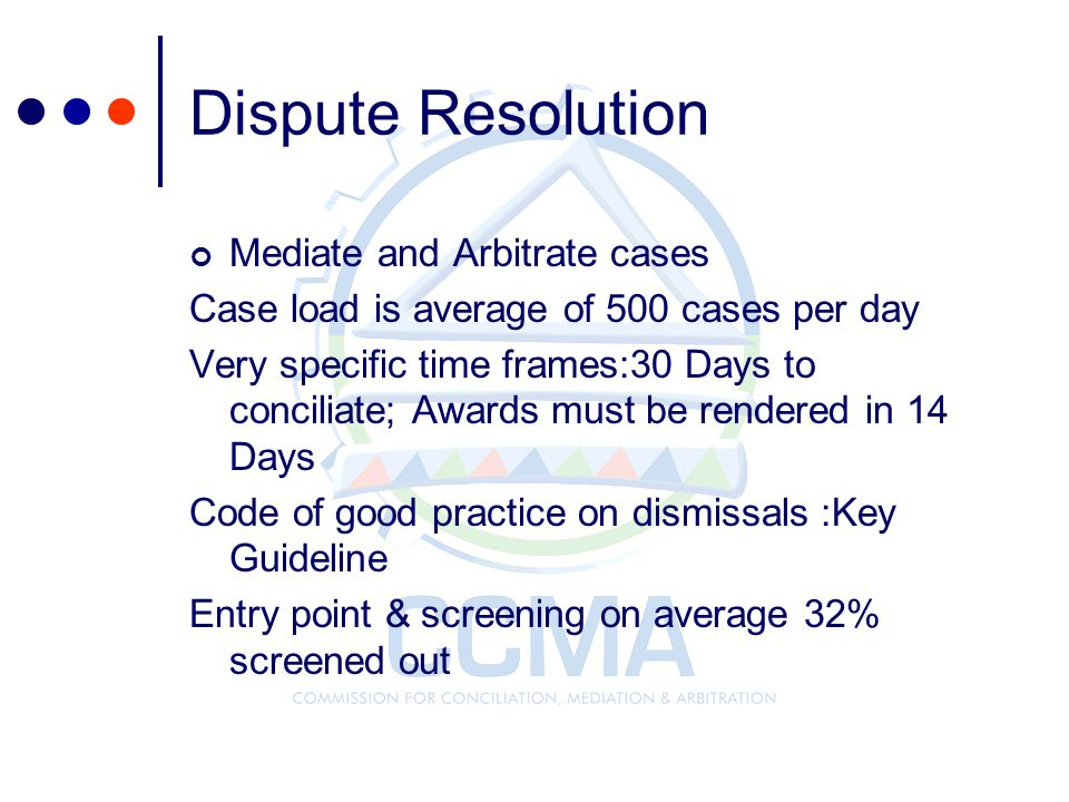 Dispute Resolution Mediate and Arbitrate cases