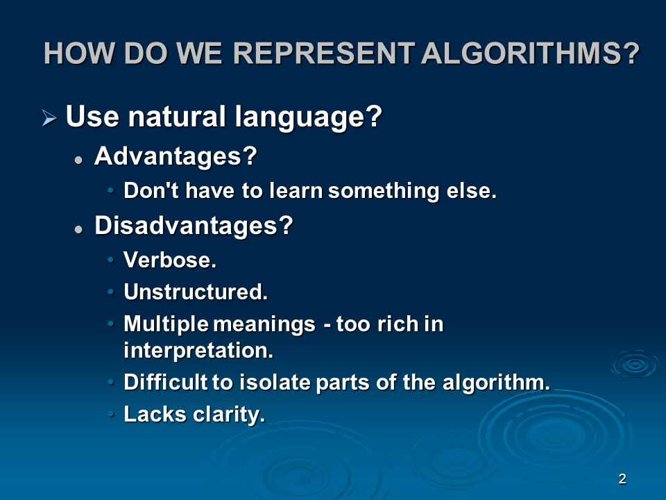 HOW DO WE REPRESENT ALGORITHMS