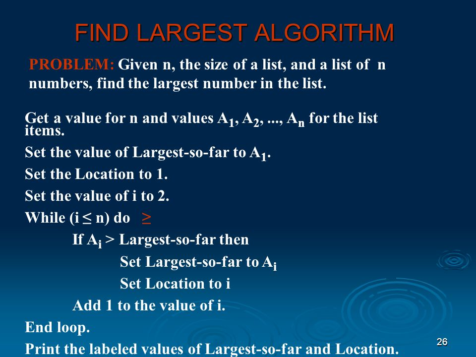 FIND LARGEST ALGORITHM