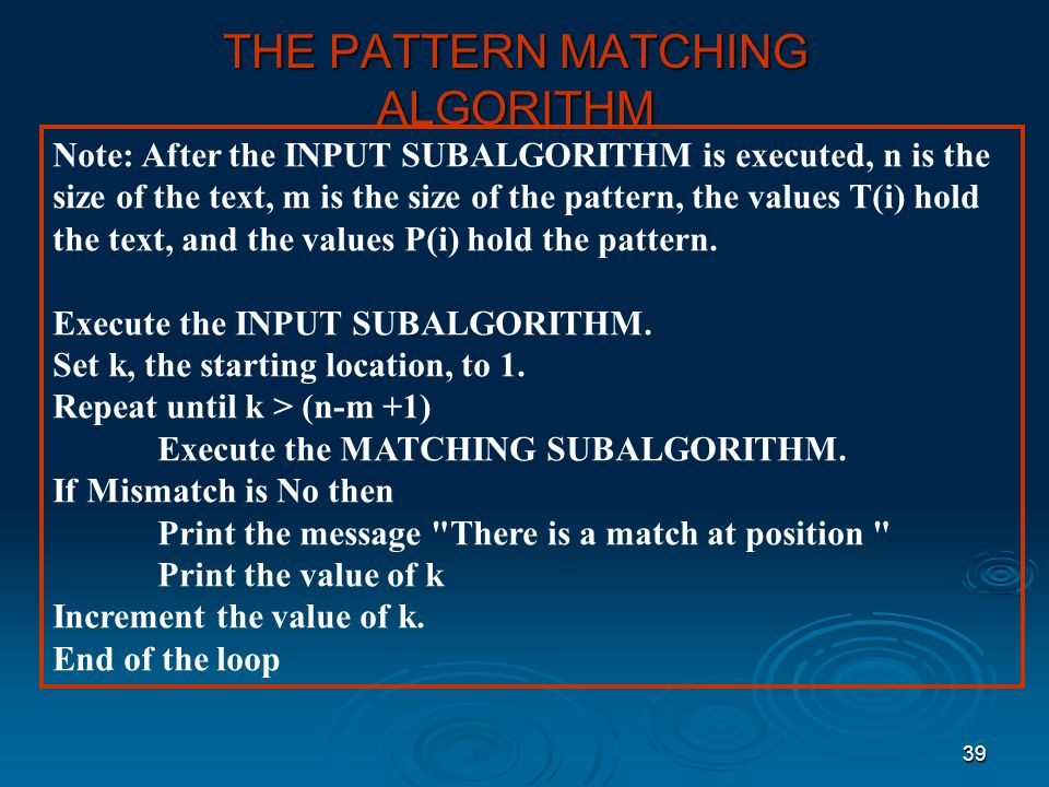 THE PATTERN MATCHING ALGORITHM