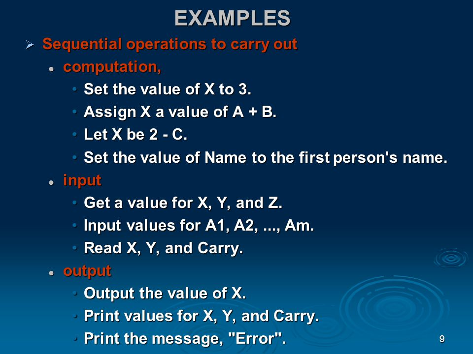EXAMPLES Sequential operations to carry out computation,