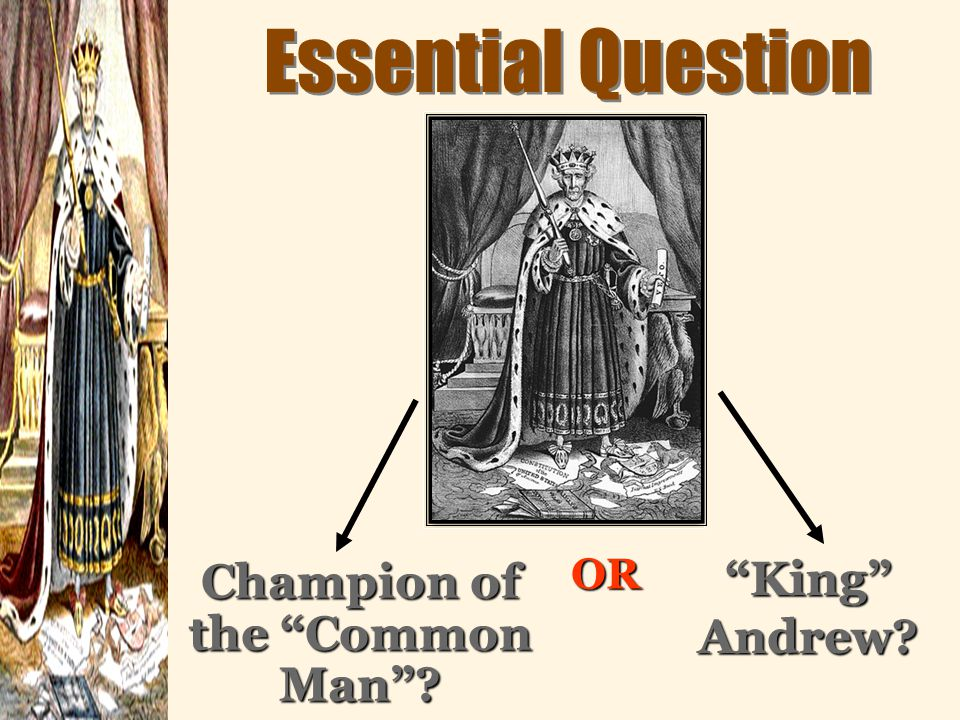 """was andrew jackson a champion of the people or king andrew Biddle blamed president jackson for the financial panic and critics of jackson's bank policy called him """"king andrew the first"""" but as time passed, business people began to see that the bank of the united states was being much tighter in its money policy than was necessary they began to feel that it was the bank's president — not jackson."""