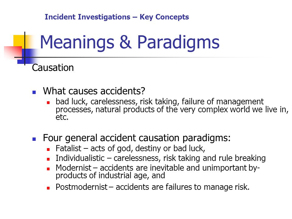 We Live In An Age Of Universal Investigation And Of: Accident Investigation