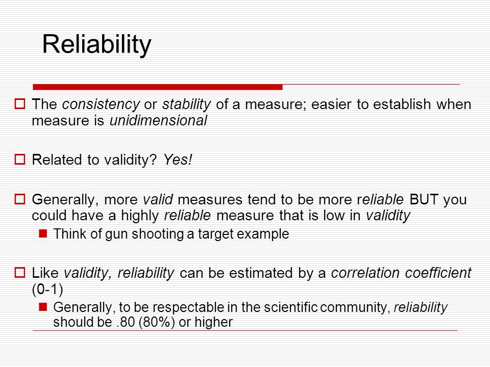 reliability and validity of personality measurements Psychologists measure personality through objective tests (such as self-reports)  and  personality assessments vary in their levels of validity and reliability.