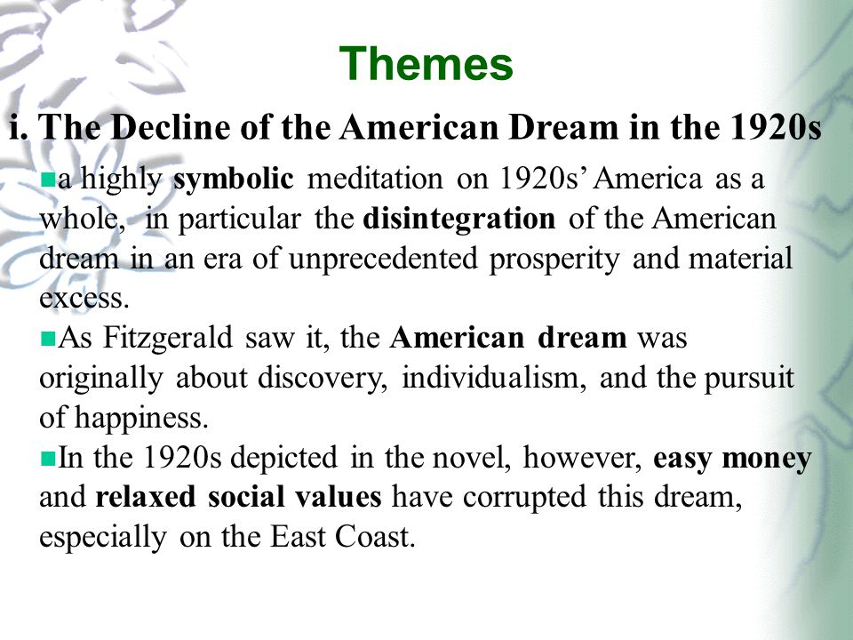 moral declination of the american dream The declination of the american dream is therefore particularly  further highlights the death of the american dream moral chaos  to great gatsby coursework.