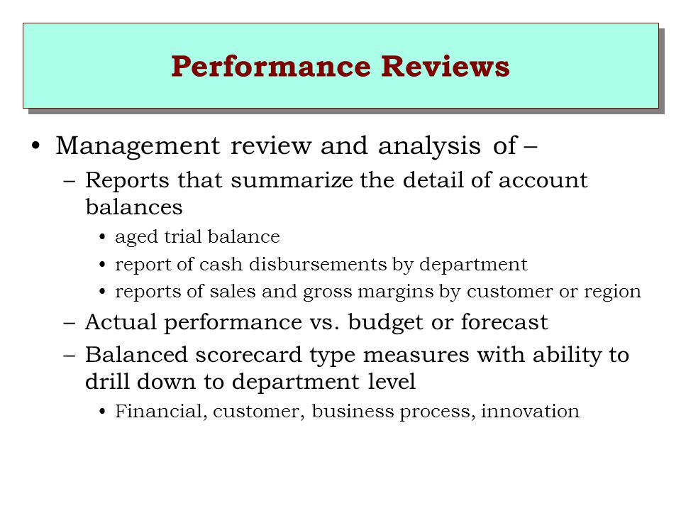 Performance Reviews Management review and analysis of –