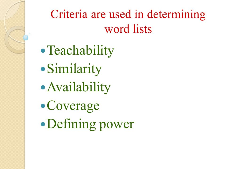 Criteria are used in determining word lists