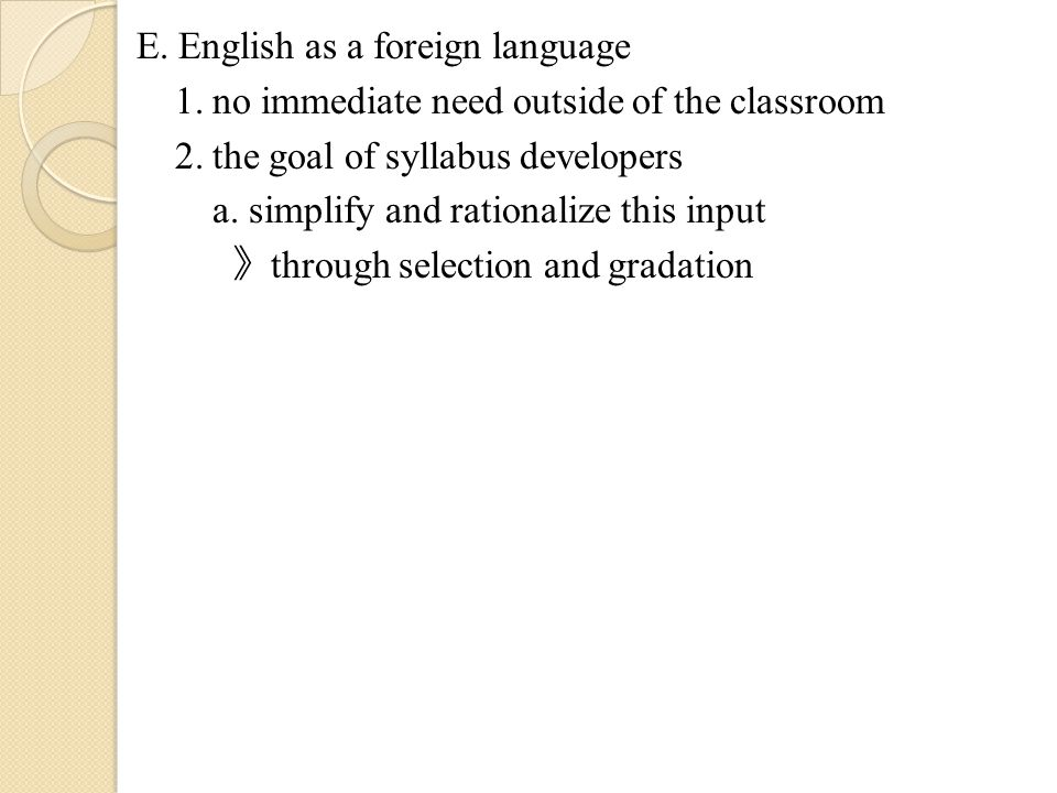 E. English as a foreign language 1