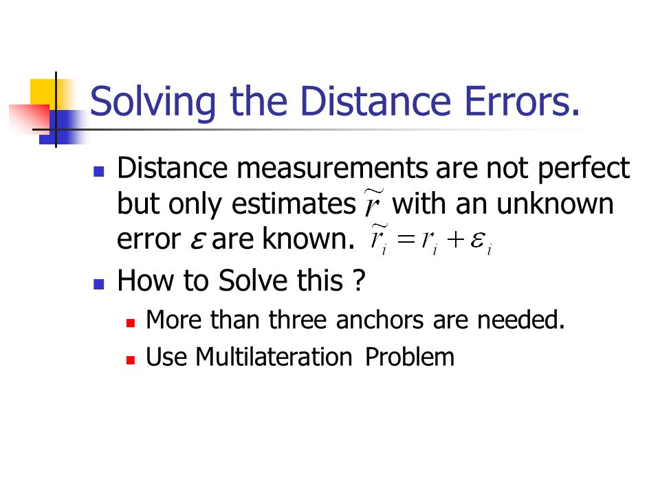 Solving the Distance Errors.