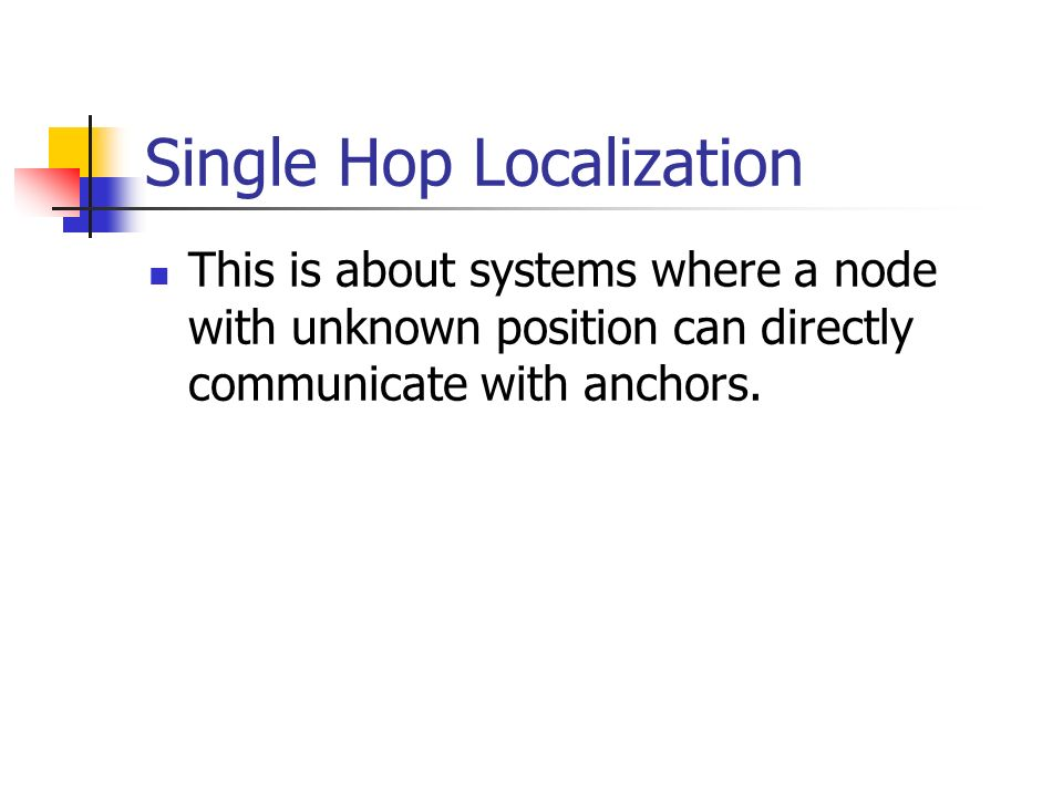 Single Hop Localization