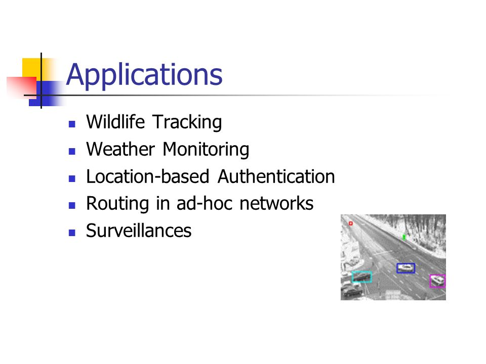 Applications Wildlife Tracking Weather Monitoring